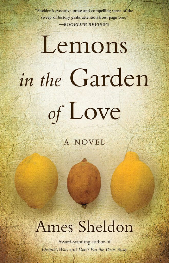 Lemons in the Garden of Love By Ames Sheldon Book Cover